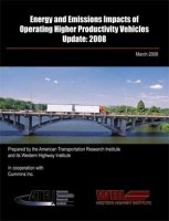 Energy and Emissions Impacts of Operating Higher Productivity Vehicles: Update 2008