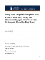 Heavy Truck Cooperative Adaptive Cruise Control: Evaluation, Testing, and Stakeholder Engagement for Near Term Deployment: Phase One
