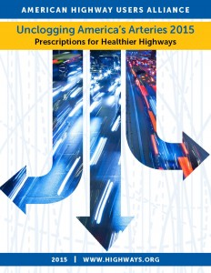 Unclogging America's Arteries 2015 - Prescriptions for Healthier Highways