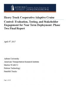 Heavy Truck Cooperative Adaptive Cruise Control: Evaluation, Testing, and Stakeholder Engagement for Near Term Deployment: Phase Two