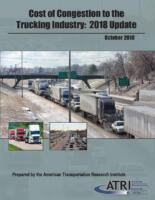 Cost of Congestion to the Trucking Industry:  2018 Update