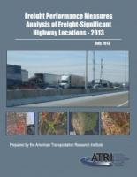 Congestion Monitoring Analysis for 100 Freight-Significant Highway Locations Now Available - 2013