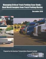 Managing Critical Truck Parking Case Study - Real World Insights from Truck Parking Diaries 2016