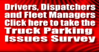 Truck Drivers, Dispatchers and Fleet Managers Asked to Weigh in on Truck Parking Issues