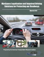 New ATRI Research Identifies Key Actions for Keeping Roadways Safe From Marijuana-Impaired Car Drivers