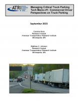Managing Critical Truck Parking Tech Memo #1: Commercial Driver Perspectives on Truck Parking