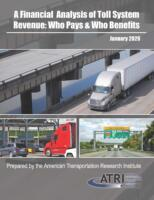 A Financial Analysis of Toll System Revenue: Who Pays & Who Benefits