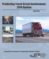 Predicting Truck Crash Involvement: 2018 Update