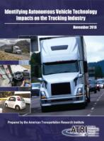 Identifying Autonomous Vehicle Technology Impacts on the Trucking Industry