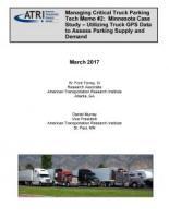 Managing Critical Truck Parking Tech Memo #2: Minnesota Case Study